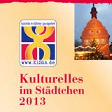 KiS - Kulturelles im Städtchen 2013